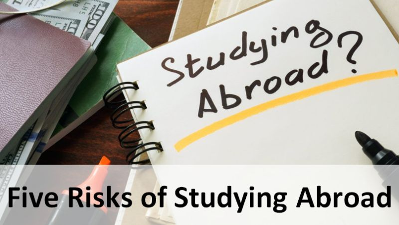 Five Risks of Studying Abroad