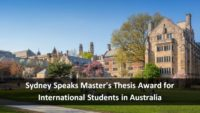Sydney Speaks Master's Thesis Award for International Students in Australia
