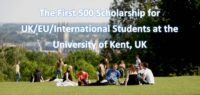The First 500 funding for UK/EU/International Students at the University of Kent, UK