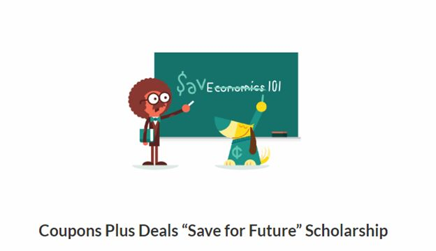 "Coupons plus Deals ""Save for Future"" Scholarship"