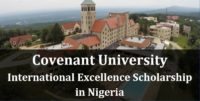 Covenant University International Excellence Scholarship in Nigeria, 2019