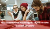 PhD Studentship in Psychology for UK/EU Students at Cardiff University, 2019