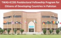 TWAS-ICCBS Postdoctoral Fellowship Program for Citizens of Developing Countries in Pakistan