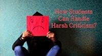 How Students Can Handle Harsh Criticism?