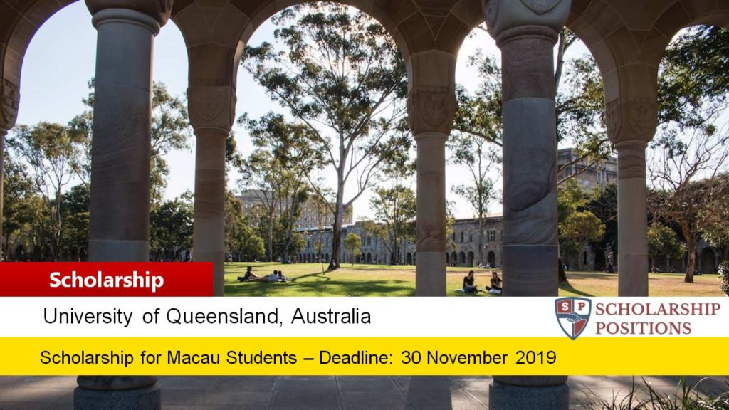 Macau Global Leaders Scholarship at the University of Queensland in Australia, 2019