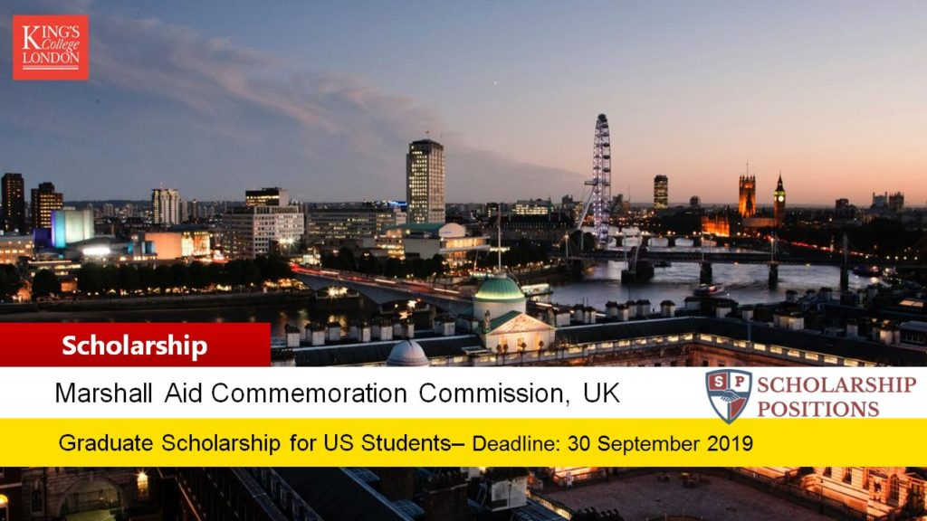 Marshall Scholarships for the US Students at King's College London in UK, 2019