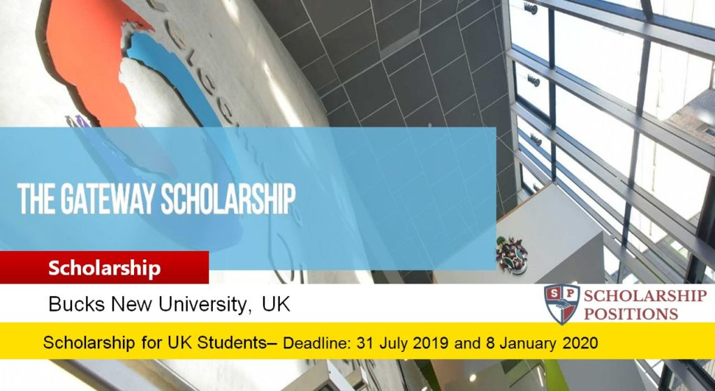 The Gateway Scholarship at Bucks New University in UK, 2019-2020