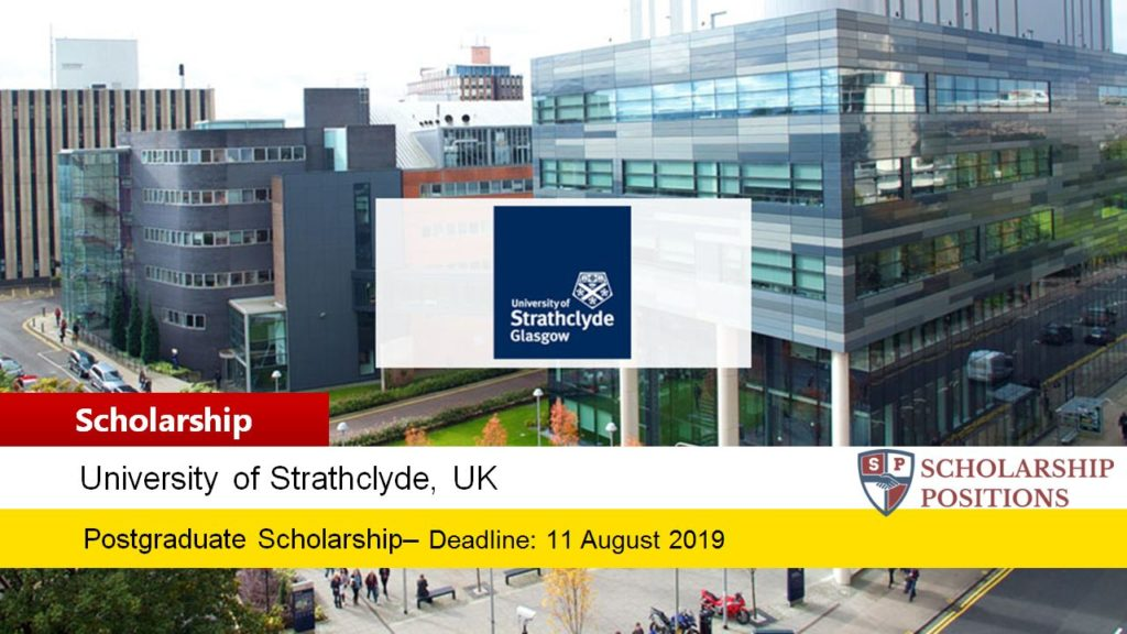 University of Strathclyde Presidents funding for International Students in UK, 2019