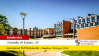 University of Sussex Fully-funded PhD Positionsfor UK/EU and Non-EU Students, 2019
