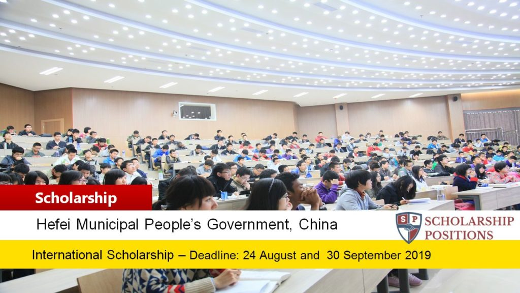"The 2019 ""Study in Hefei"" Government funding for International Students in China"