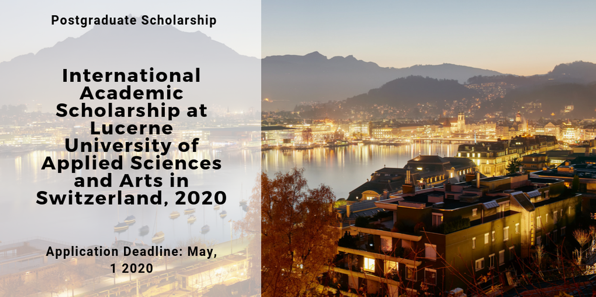 International Academic Scholarship At Lucerne University Of Applied Sciences And Arts In Switzerland 2020