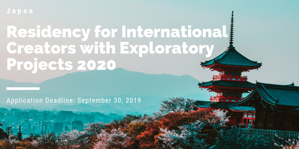 Residency for International Creators with Exploratory Projects 2020 in Japan