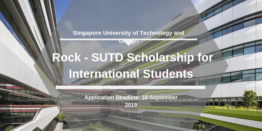 Rock - SUTD funding for International Students in Singapore