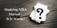 Studying MBA Abroad - Is It Worth?