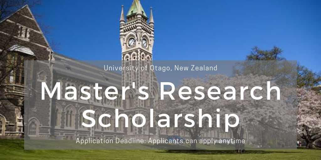 University of Otago Master's Research funding for New Zealand and Australian Students
