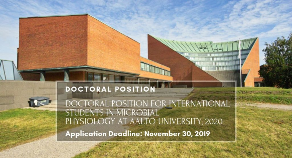 Doctoral Position for International Students in Microbial Physiology at Aalto University, 2020