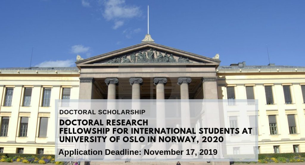 Doctoral Research Fellowship for International Students at University of Oslo in Norway, 2020