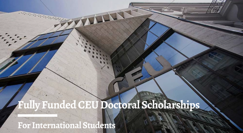 Fully Funded CEU Doctoral Scholarships for International ...