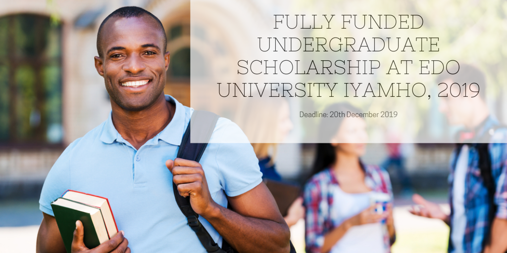 Fully Funded Undergraduate Scholarship at Edo University Iyamho, 2019