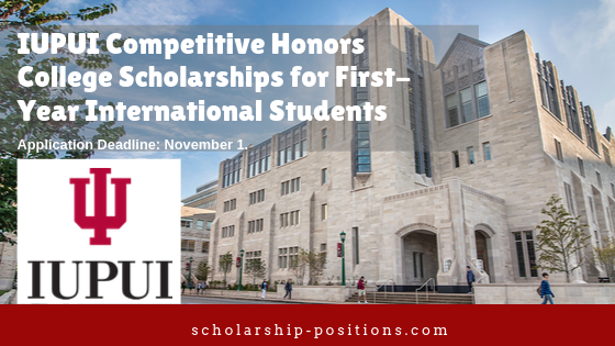 IUPUI Competitive Honors colleges programmes for First-Year International Students