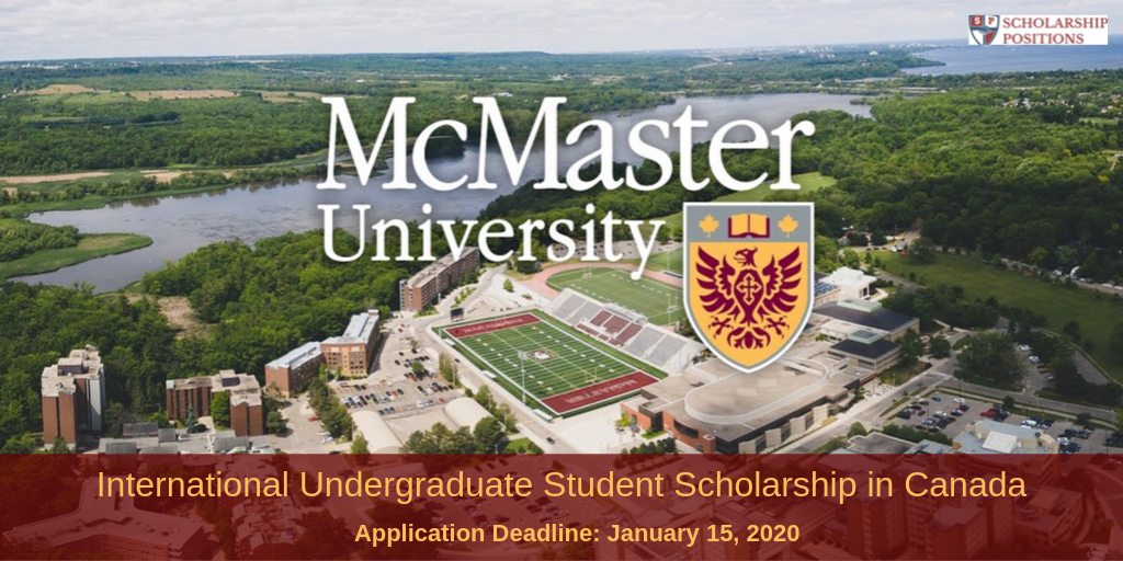 International Undergraduate Student Scholarship at McMaster University in Canada