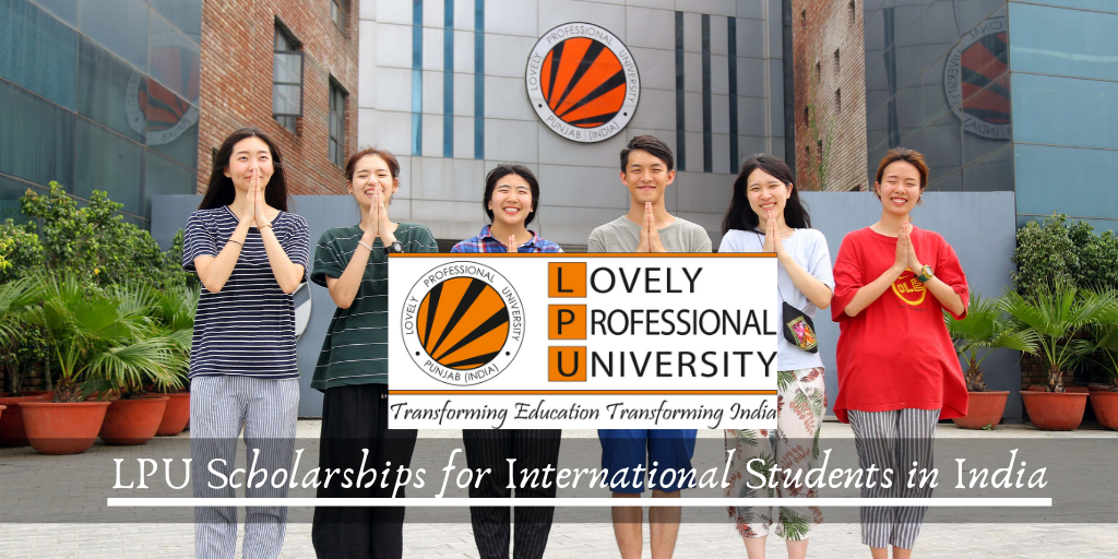 LPU Scholarships for International Students in India