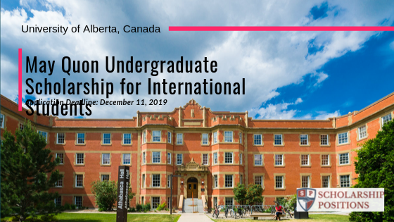 May Quon Undergraduate funding for International Students at the University of Alberta