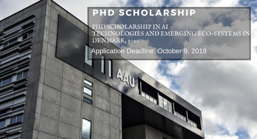 PhD Scholarship in AI Technologies and Emerging Eco-Systems in Denmark, 2020