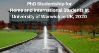 PhD Studentship for Home and International Students at University of Warwick in UK, 2020
