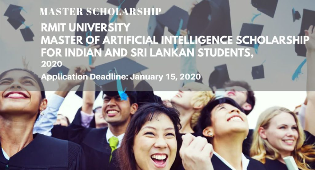 RMIT University Master of Artificial Intelligence funding for Indian and Sri Lankan Students,2020