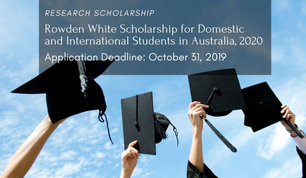 Rowden White funding for Domestic and International Students in Australia, 2020