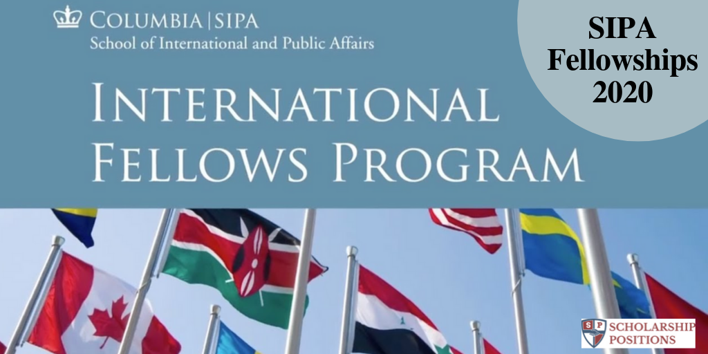 SIPA Fellowships for Domestic and International Students in the United States