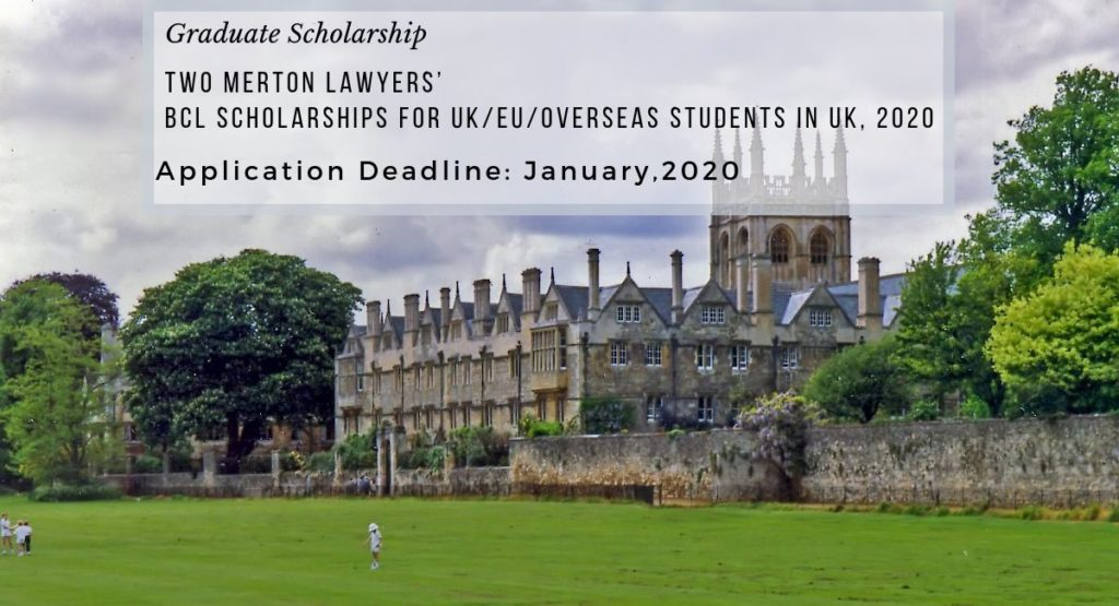 Two Merton Lawyers' BCL Scholarships for UKEUOverseas Students in UK, 2020