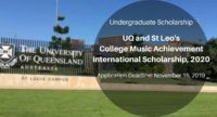 UQ and St Leo's College Music Achievement International Scholarship, 2020