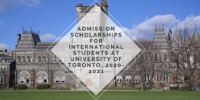 Admission Scholarships for International Students at University of Toronto, 2020-2021