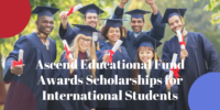Ascend Educational Fund Awards Scholarships for International Students