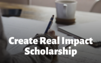 Create Real Impact Scholarship