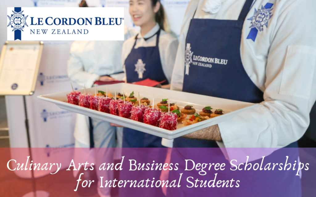 Culinary Arts and Business Degree Scholarships for International Students