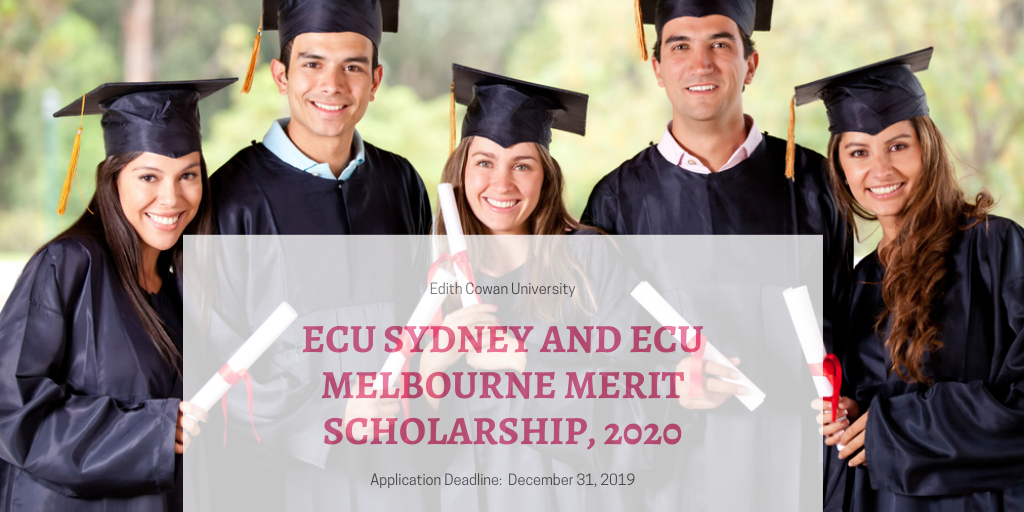 ECU Sydney and ECU Melbourne Merit Scholarship, 2020