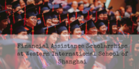Financial Assistance Scholarships at Western International School of Shanghai