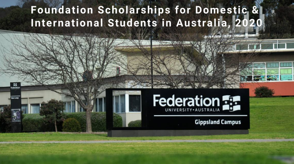 foundation grants for Domestic & International Students in Australia, 2020