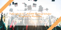 Fulbright U.S. – ASEAN Visiting Scholar Program in Myanmar