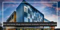 Hira and Kamal Ahuja International Graduate Scholarship in Canada