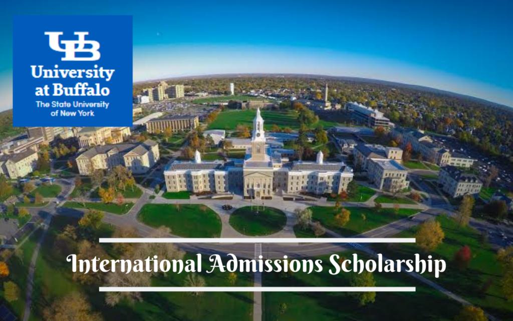 International Admissions Scholarship at the University at Buffalo, USA