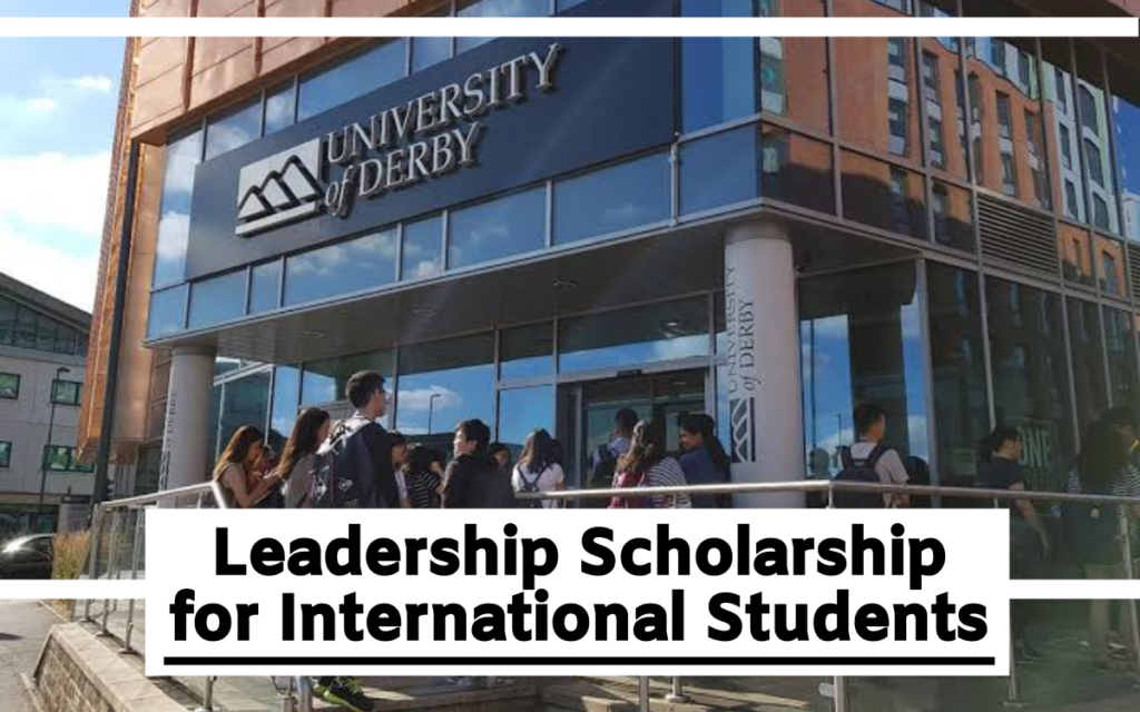 Leadership funding for International Students at University of Derby, UK