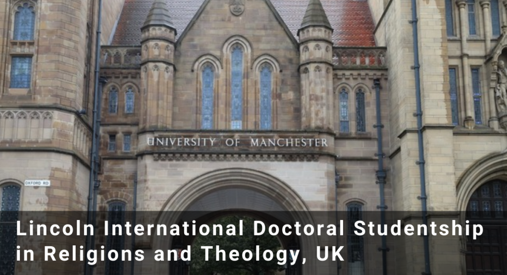 Lincoln International Doctoral Studentship in Religions and Theology, UK