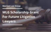Mesriani Law Group Scholarship Grant for Future Litigation Lawyers
