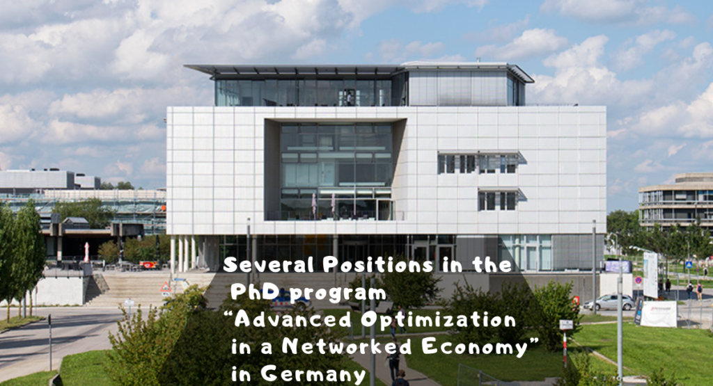 """Several Positions in the PhD program """"Advanced Optimization in a Networked Economy"""" in Germany"""
