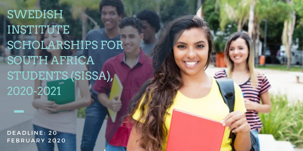 Swedish Institute Scholarships for South Africa Students (SISSA), 2020-2021