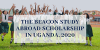 The Beacon Study Abroad Scholarship in Uganda, 2020